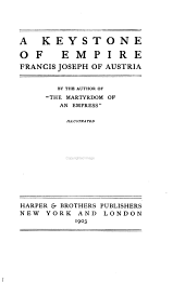 A Keystone of Empire: Francis Joseph of Austria