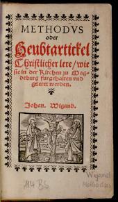 Methodus oder Heubtartikel christlicher lere