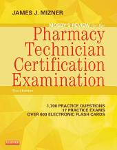 Mosby's Review for the Pharmacy Technician Certification Examination - E-Book: Edition 3