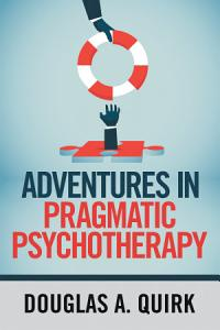 Adventures in Pragmatic Psychotherapy PDF
