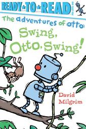 Swing, Otto, Swing!: With Audio Recording