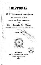 Historia de la civilización española , 3-4: desde la invasión de los árabes hasta la época presente