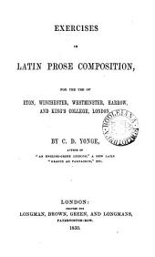 Exercises in Latin prose composition. [With] Key