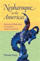 Neobaroque in the Americas PDF