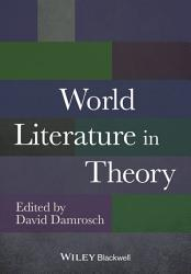 World Literature In Theory Book PDF