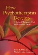 How Psychotherapists Develop PDF