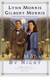 The Moon by Night (Cheney and Shiloh: The Inheritance Book #2)