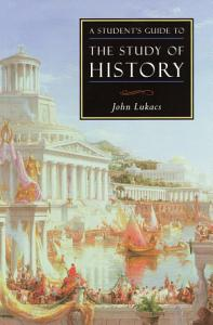 A Student s Guide to the Study of History Book