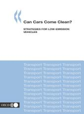 Can Cars Come Clean? Strategies for Low-Emission Vehicles: Strategies for Low-Emission Vehicles