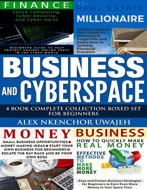 Business and CyberSpace  4 Book Complete Collection Boxed Set for Beginners PDF