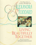 Living Beautifully Toget PDF