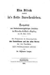 Ein Blick zurück in's flotte Burschenleben: Festgedicht zur fünfundzwanzigjährigen Jubelfeier der Medicinischen Gesellschaft in Magdeburg am 29. März 1873