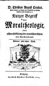 Kurzer Begriff der Moraltheologie: Band 2