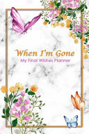 When I m Gone Book