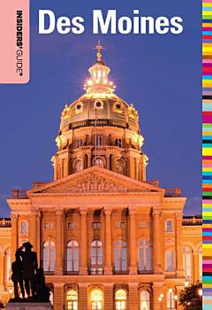 Insiders  Guide   to Des Moines PDF