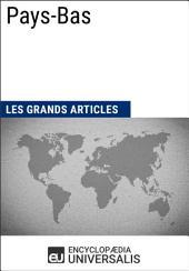 Pays-Bas: Géographie, économie, histoire et politique