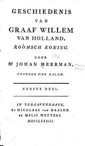 Geschiedenis van Graaf Willem Holland, Roomsch koning: Volume 1