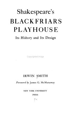 Shakespeare s Blackfriars Playhouse