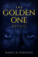 The Golden One – Deceit