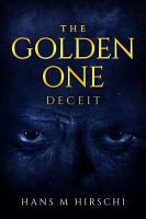 The Golden One     Deceit PDF