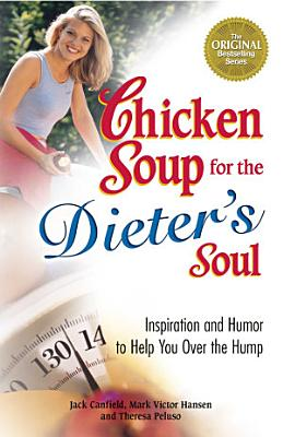 Chicken Soup for the Dieter s Soul