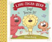 Lion & Tiger & Bear: Tag! You're It!