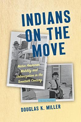Indians on the Move