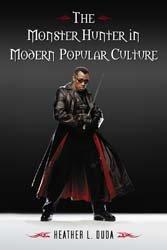 The Monster Hunter in Modern Popular Culture PDF