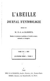 L'Abeille: journal d'entomologie, Volume 19
