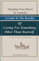 Opening Your Hearts To Animals