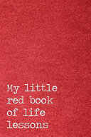 My Little Red Book of Life Lessons