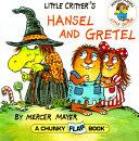 Little Critter s Hansel and Gretel