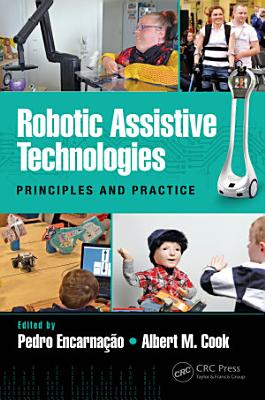 Robotic Assistive Technologies