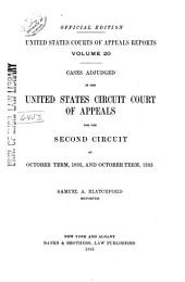 United States Courts of Appeals Reports: Cases Adjudged in the United States Circuit Court of Appeals, Volume 20