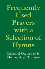 Frequently Used Prayers with a Selection of Hymns