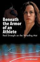 Beneath the Armor of an Athlete PDF