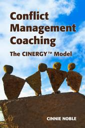 Conflict Management Coaching: The CinergyTM Model