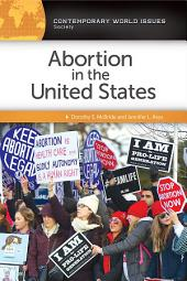 Abortion in the United States: A Reference Handbook, 2nd Edition: Edition 2
