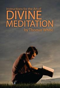 Instructions for the Art of Divine Meditation Book