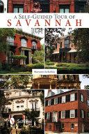 A Self Guided Tour of Savannah