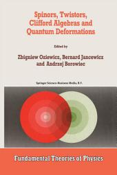 Spinors, Twistors, Clifford Algebras and Quantum Deformations: Proceedings of the Second Max Born Symposium held near Wrocław, Poland, September 1992