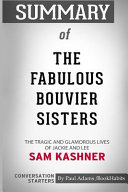 Summary of The Fabulous Bouvier Sisters by Sam Kashner