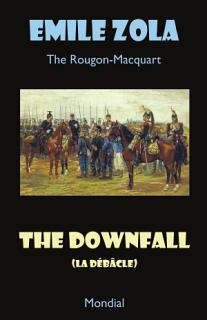 The Downfall  La Debacle  The Rougon Macquart  Book