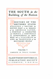 The South in the Building of the Nation: Economic history, 1607-1865, ed. by J. C. Ballagh