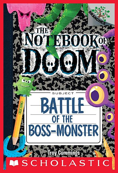 Download Battle of the Boss Monster  A Branches Book  The Notebook of Doom  13  Book
