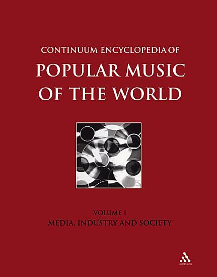 Continuum Encyclopedia of Popular Music of the World PDF
