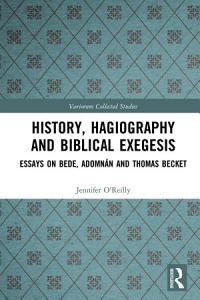 History  Hagiography and Biblical Exegesis PDF