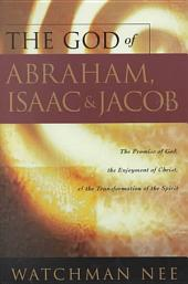 The God of Abraham, Isaac & Jacob