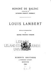 Louis Lambert: With an Introduction by George Frederic Parsons