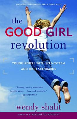 The Good Girl Revolution